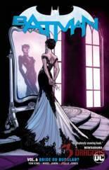 Batman TPB Vol 6: Bride or Burglar