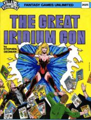 Villains and Vigilantes The Great Iridium Con