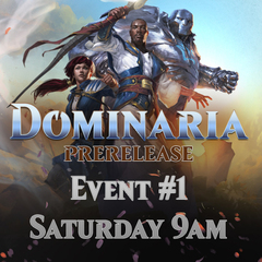 Prerelease Dominaria - Event #1