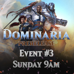 Prerelease Dominaria - Event #3