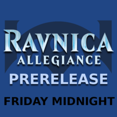Ravnica Allegiance - Friday Midnight Prerelease!
