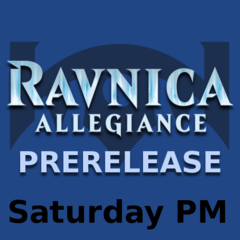 Ravnica Allegiance - Saturday Prerelease (2HG)