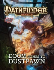 Pathfinder Module (Doom Comes to Dustpawn)