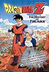 Dragon Ball Z: The Movie The History of Trunks Uncut