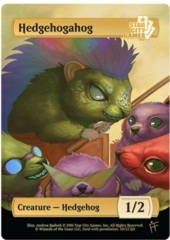 Hedgehogahog: Creature - Hedgehog 1/2 (Foil)