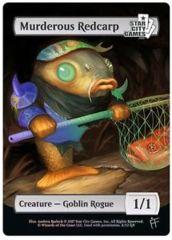 Murderous Redcarp: Creature - Goblin Rogue 1/1 (Foil)