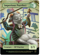 Imperious Purrfect: Creature - Elf Warrior 1/1 (Foil)