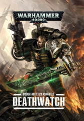 Codex Adeptus Astartes: Deathwatch (Softcover)