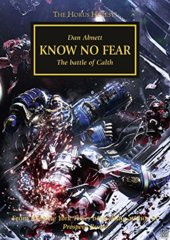 The Horus Heresy: Know No Fear...