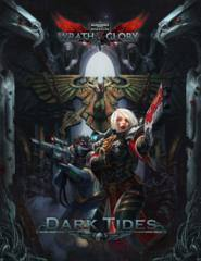 Wrath and Glory Dark Tides