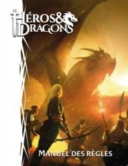 Heros & Dragons - Manuel des Règles