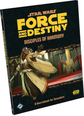 Star Wars: Force and Destiny - Disiples of Harmony