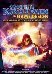 Kobold Press: Complete Kobold Guide to Game Design