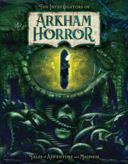 Arkham Horror Novel: The Investigators Of Arkham Horror