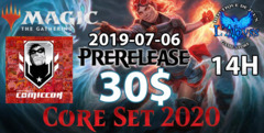 Inscription MTG Core 2020 Prerelease Comiccon (2019-07-06) 14H