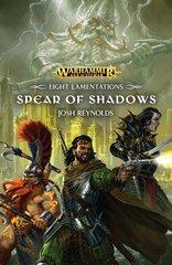 Eight Lamentations: Spear Of Shadows