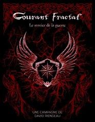 Courant Fractal - Le Sentier de la Guerre
