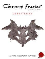 Courant Fractal - Le Bestiaire
