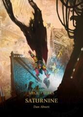 Horus Heresy: Siege of Terra 4 - Saturnine (Hardcover) ( BL2823 )