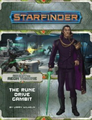 Starfinder Against The Aeon Throne 3 - The Rune Drive Gambit