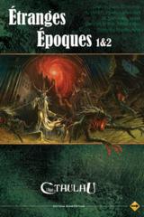 ETRANGES EPOQUES 1&2