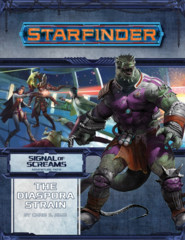 Starfinder Signal of Screams - The Diaspora Strain