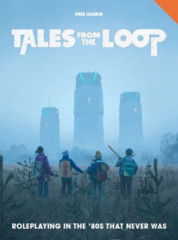 Tales From The Loop - Rulebook