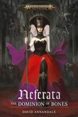 Neferata The Dominion of Bones (Hardcover) ( BL2767 )