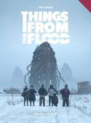 Tales From The Loop - Things from the Flood