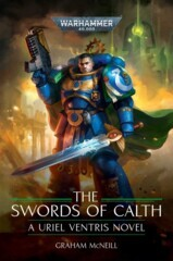Uriel Ventris:  The Swords of Calth (Hardcover) ( BL2893 )