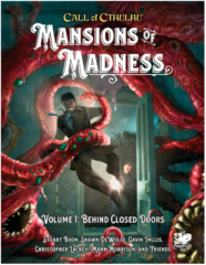 Call of Cthulhu 7th - Mansion of Madness Vol.1 Behind Closed Door