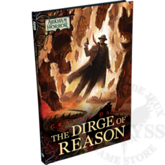 Arkham Horror Novel: The Dirge of Reason