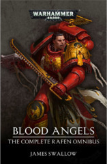 Blood Angels The Complete Rafen Omnibus ( BL2607 )
