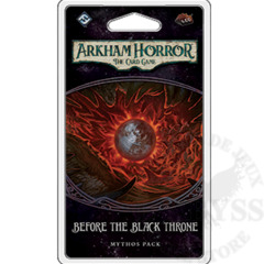 Arkham Horror LCG - Before the Black Throne Mythos Pack