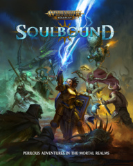 Warhammer Age of Sigmar Roleplay - Soulbound rulebook