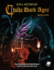 Call of Cthulhu 7th - Cthulhu Dark Ages