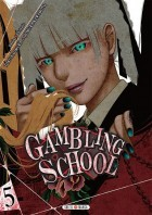 005-Gambling School