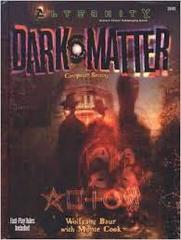 Alternity: Dark Matter Campaign Setting