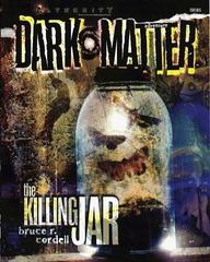 Alternity: Dark Matter The Killing Jar