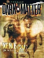 Alternity: Dark Matter Xenoforms