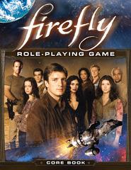 Firefly RPG Core Rulebook