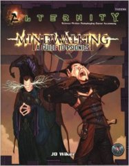 Alternity Mindwalking, A Guide to Psionics