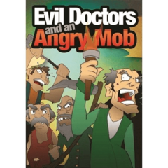 Evil Doctors & an Angry Mob Expansion