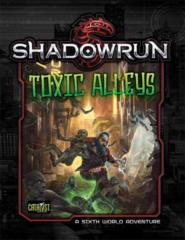 Shadowrun: Toxic Alleys