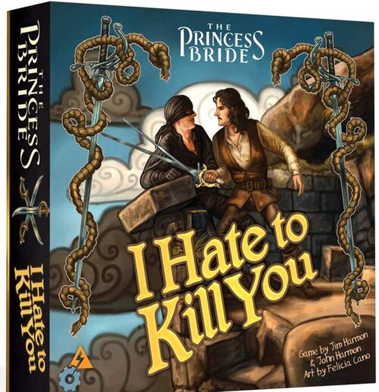 The Princess Bride I Hate to Kill You