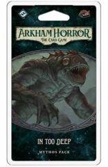 Arkham Horror TCG: In Too Deep
