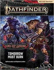 Tomorrow must Burn Pathfinder 2nd Ed