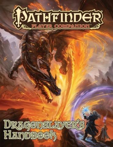 Pathfinder: Dragonslayer's Handbook