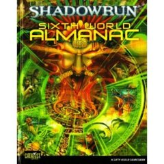 Shadowrun Sixth World Almanac