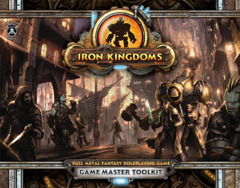 Iron Kingdoms: Game Master Toolkit